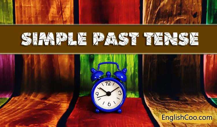 Pengertian Simple Past Tense