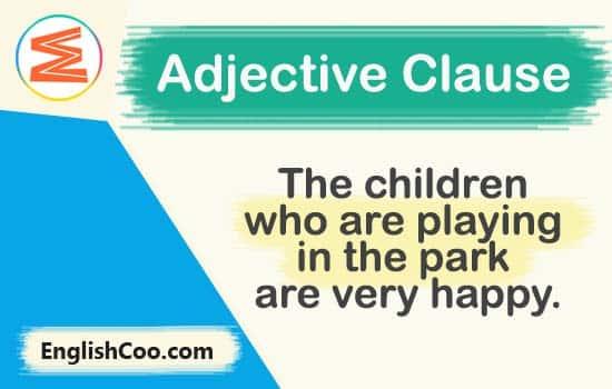 kalimat bahasa inggris berisi contoh adjective clause